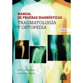 MANUAL DE PRUEBAS DIAGNÓSTICAS. Traumatología y ortopedia (PAI-0013)