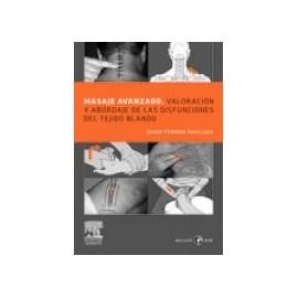 Masaje avanzado - Valoración y abordaje de las disfunciones del tejido blando (SIE-0032)