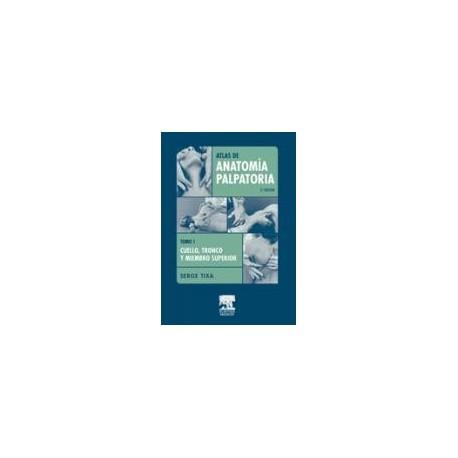 Atlas de Anatomía Palpatoria. Tomo 1 (SIE-0021)