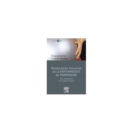 Reeducación funcional en la enfermedad de Parkinson + DVD-ROM - Una introducción a las terapias de apoyo (SIE-0048)