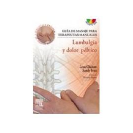 Guía de masaje para terapeutas manuales: Lumbalgia y dolor pélvico + DVD-ROM (SIE-0011)