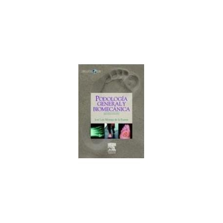Podología general y biomecánica + CD (SIE-0049)