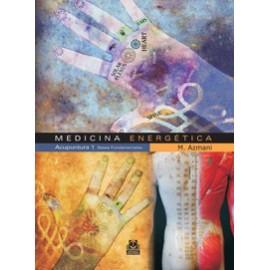 Medicina energética. Acupuntura 1 Bases fundamentales (PAI-0004)