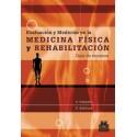 EVALUACIÓN Y MEDICIÓN EN LA MEDICINA FÍSICA Y REHABILITACIÓN. Guía de recursos (PAI-0019)